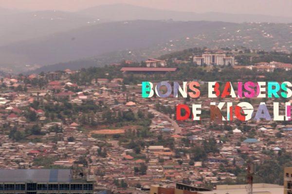 Bons baisers de Kigali